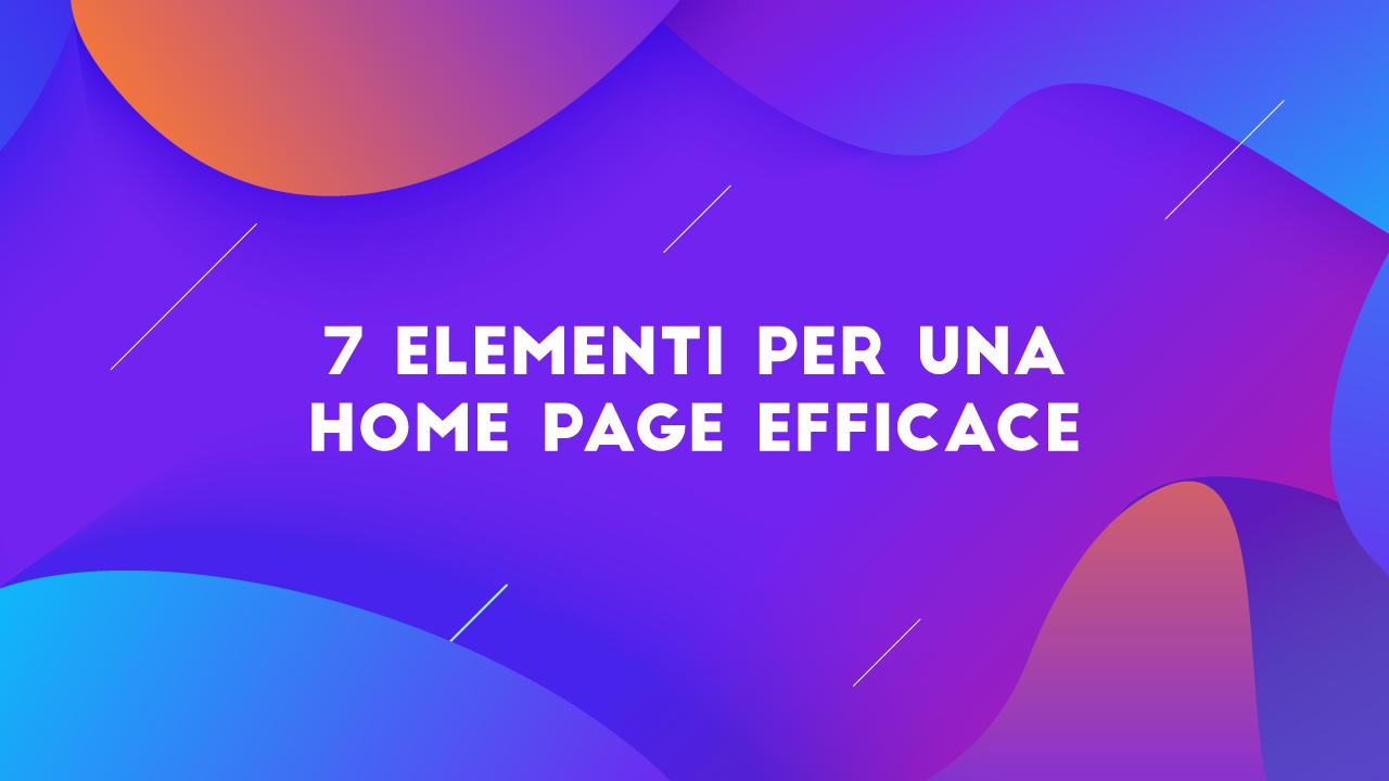 7 elementi per una home page efficace